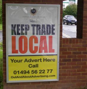 Federation of Small Businesses - Keep Trade Local - Poster campaign supported by Out and About Advertising Ltd - Local Billboards for Local Business