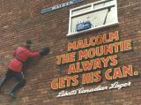 Malcolm The Mountie - Labatts Lager - Special development at top of 30' wall in Liverpool